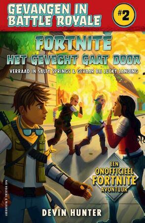 Fortnite - Het gevecht gaat door - Devin Hunter
