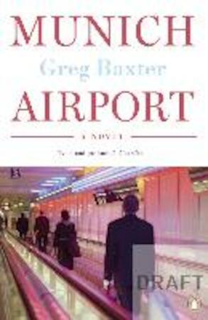 Munich Airport - Greg Baxter