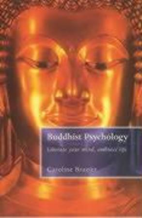 Buddhist Psychology - Caroline Brazier