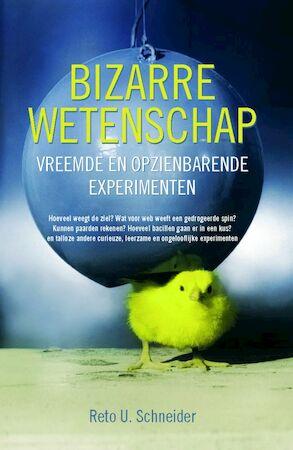 Bizarre wetenschap - R.U. Schneider