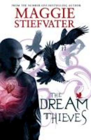 Dream Thieves - Maggie Stiefvater