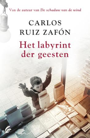 Het labyrint der geesten - Carlos Ruiz Zafón