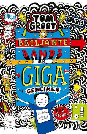 Briljante bands en GIGA geheimen - Liz Pichon