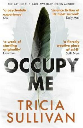 Occupy Me - Tricia Sullivan