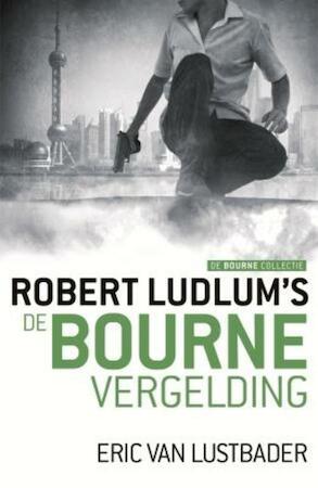 De Bourne vergelding - Robert Ludlum, Eric Van Lustbader