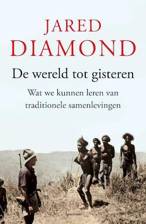 De wereld tot gisteren - Jared Diamond