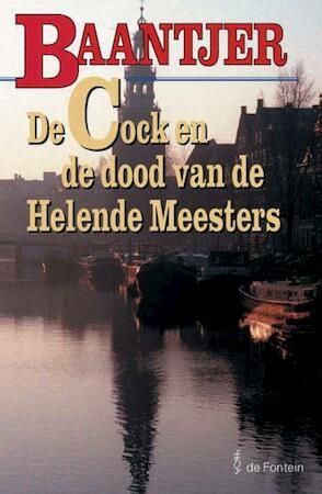 De Cock en de dood van de Helende Meesters - Albert Cornelis Baantjer