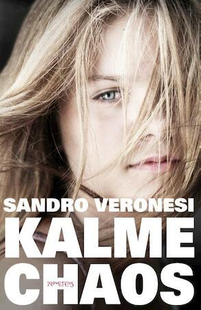Kalme Chaos - Sandro Veronesi