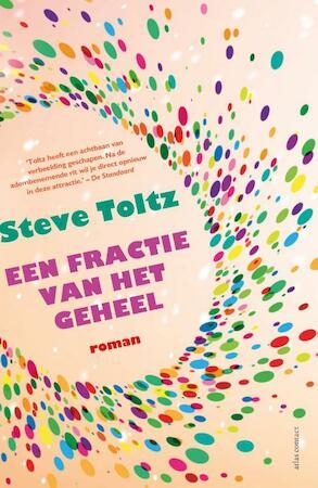 Een fractie van het geheel - Steve Toltz