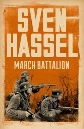 March Battalion - Sven Hassel
