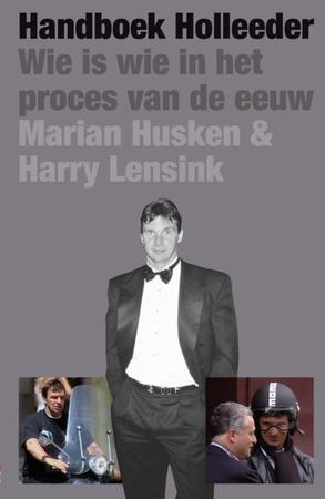 Handboek Holleeder - Marian Husken, Harry Lensink