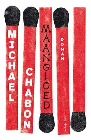 Maangloed - Michael Chabon