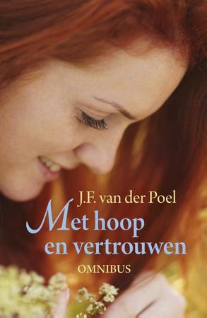 Met hoop en vertrouwen - Jan Frederik van der Poel
