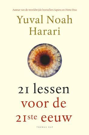21 lessen vooor de 21ste eeuw - Yuval Noah Harari