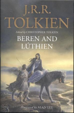 Beren and Luthien - J R R Tolkien