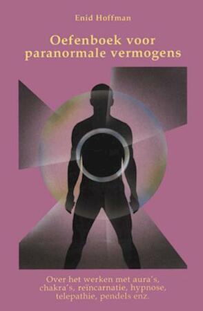 Oefenboek voor paranormale vermogens - E. Hoffman