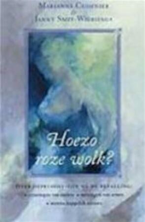 Hoezo roze wolk? - Marianne Cuisinier, Janny Smit-wiersinga