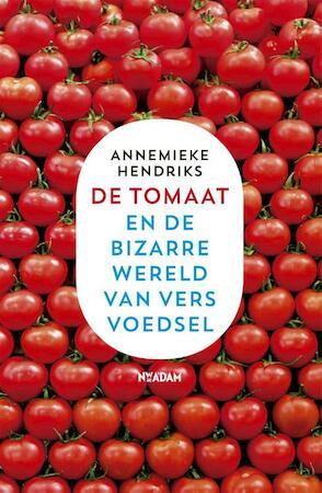 De tomaat - Annemieke Hendriks
