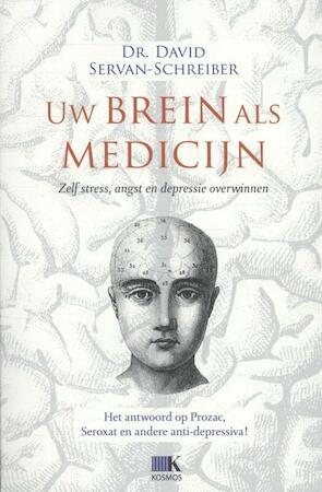 Uw brein als medicijn - David Servan-Schreiber