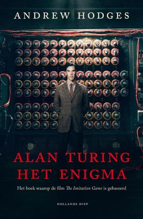 Alan Turing, het Enigma - Andrew Hodges