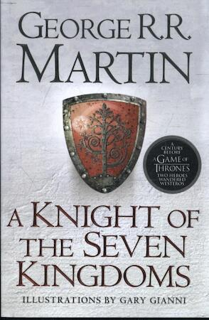 Knight of the Seven Kingdoms - George R.R. Martin