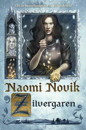 Zilvergaren - Naomi Novik