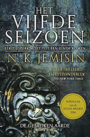 De Gebroken Aarde 1 - Het Vijfde Seizoen - N.K. Jemisin