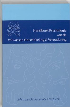 Handboek Psychologie van de Volwassen Ontwikkeling & Veroudering -