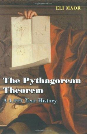 The Pythagorean Theorem - Eli Maor