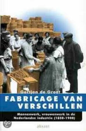 Fabricage van verschillen - G. de Groot - (ISBN ...