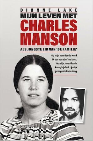 Mijn leven met Charles Manson - Dianne Lake