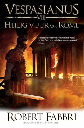 Heilig vuur van Rome - Robert Fabbri
