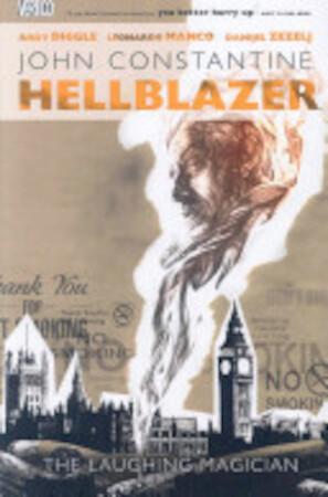 John Constantine, Hellblazer - Andy Diggle, Leonardo Manco, Danijel Zezelj