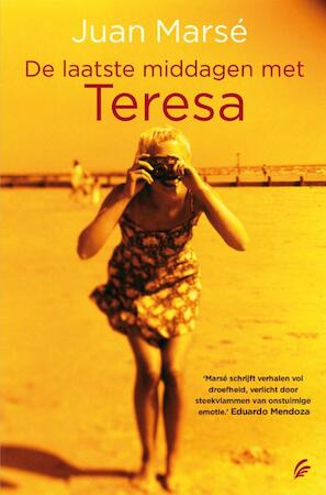 De laatste middagen met Teresa - Juan Marse