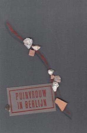 Puinvrouw in Berlijn [Bibliofiele uitgave] - Hilde Keteleer