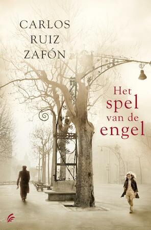 Het spel van de engel - Carlos Ruiz Zafón