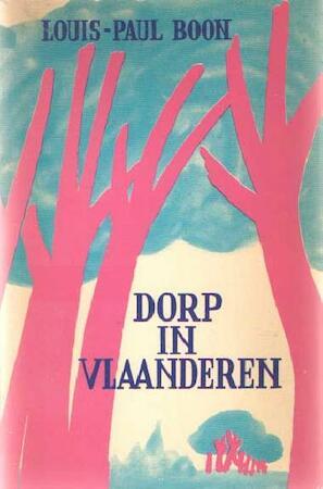 Dorp in Vlaanderen - Louis Paul Boon