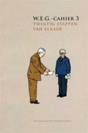 Twintig stappen van elkaar - Willem Elsschot, Gerard Walschap, Jos Borré