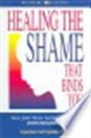 Healing the Shame That Binds You - John Bradshaw