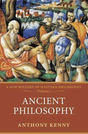Ancient Philosophy - Anthony Kenny