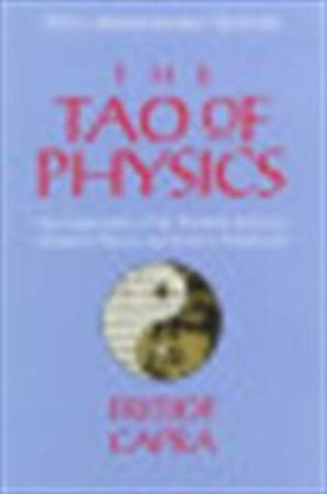 The Tao of physics - Fritjof Capra