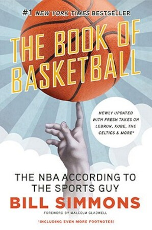 The Book of Basketball - Bill Simmons
