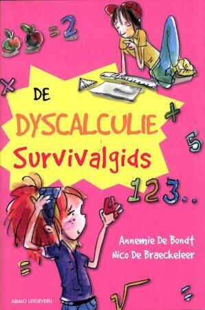 De dyscalculie survivalgids - Nico De Braeckeleer, Annemie de Bondt