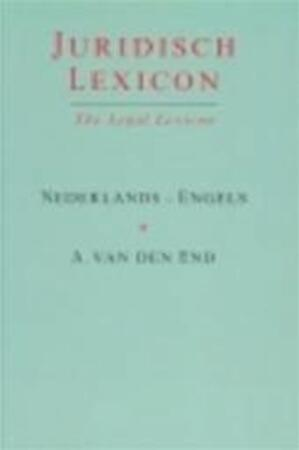 Juridisch lexicon Nederlands - Engels - Aart End, C. J. Schellenbach