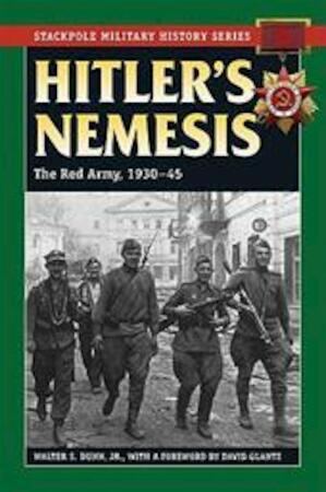 Hitler's Nemesis - Jr. Walter S. Dunn
