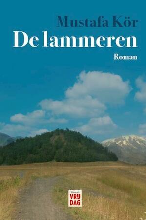 De lammeren - Mustafa Kör