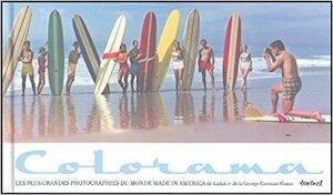 Colorama: Les plus grandes photographies du monde Made in America -