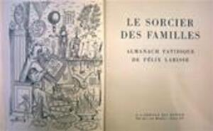 Le Sorcier des Familles - Félix Labisse