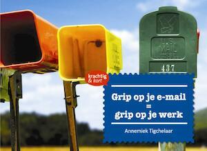 Grip op je e-mail - Annemiek Tigchelaar
