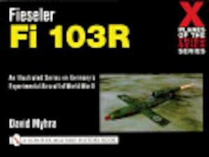 Fieseler Fi 103R - David Myhra